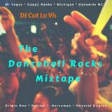 The Dancehall Rocks Mixtape