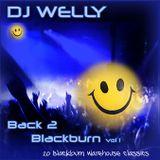 DJ Welly - Back To Blackburn