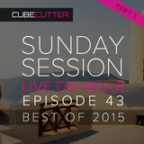 Sunday Sessions - Ep 43 - Best of 2015 (Part 1)
