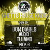 GHETTO HOUSE RADIO 574 - FEB 16 2018