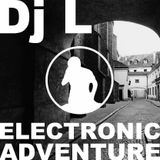 Electronic Adventure with Dj L #02.2014