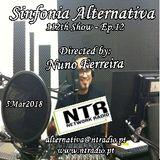 SINFONIA ALTERNATIVA 112th Show - Ep.12 - 5Mar2018 - www.ntradio.pt