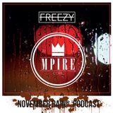 MPIRE PODCAST - NOVEMBER RAIN EDT. BY DJ FREEZY