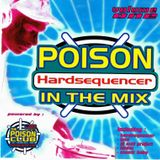 Hardsequencer (Poison in the Mix - Volume One)