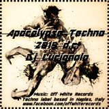 Apocalypse Techno 2015 d.c. - Dj Lucignolo