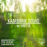 Kaarbanik Sound w/ Hartta @ Ujima 98FM [Nov 8th 2017]