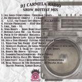 DJ CARMELA RADIO SHOW - HOTTEST MIX