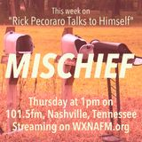 "Rick Pecoraro Talks to Himself #68 ""Mischief"" - 10/26/2017"