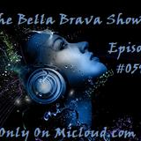 The Bella Brava Show - Episode #059 - Some Of Bella's Favorites