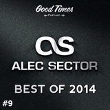 GoodTimes #9 - Best Of 2014 HipHop R&B Selection By Alec Sector