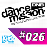 The Dance Mission DNB Show #026 feat. Prototypes - City of Gold Album Part 1