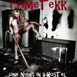CrimeTekk - one Night in a Hostel