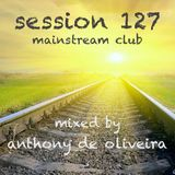 Session 127 - Mainstream Club