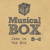 Jazz in the Box #1 [Gianluca Petrella]