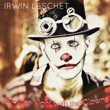 "Irwin Leschet DJ Mix ""Another Night With The Clowns"""