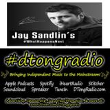 The BEST Indie Music on #dtongradio - Powered by JaySandlin.com