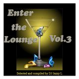 Enter the Lounge Vol. 3