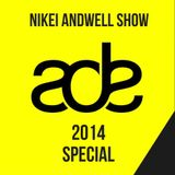 Nikei Andwell Show (ADE Special)