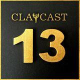 CLAPCAST #13