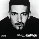Soul Brother - 90s and 2000s edition