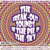 """THE FREAK-OUT! SOUNDS OF THE PIE IN THE SKY / FREAK-OUT! #37: """"Rock Latinoaméricano, parte 3"""""""