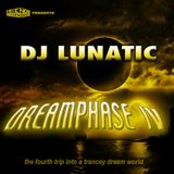 DJ Lunatic - Dreamphase IV