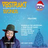 VBSTRAKT SOUNDZ //|\ VOL 34 | Selected by A.T.M.S. | Far Out | CHRISTMAS EDITION 2016