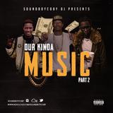 #OurKindaMusic PT2 - MIXED BY @SOUNDBOYCOBYDJ