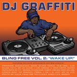 DJ Graffiti - Bling Free Vol. 2
