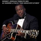 HAPPY BIRTHDAY RONNY JORDAN R.I.P. - RONNY JORDAN TRIBUTE MIX WITH GROOVEFATHER NORRIE LYNCH.