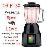 Mixed With Love (Slow Jam Megamix)(83-103BPM)