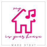 Marc Stout - My House Is Your House #041 - XS & Encore Beach Club - Las Vegas, NV