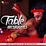 TABLE MANNERS 1 #ReggaeDancehall2016