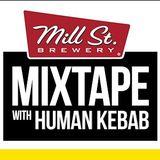 Mill Street Mixtape #25 - PART 1