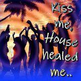"""Kiss me, House healed me"" mix by Mr. Willie B / live DJ set from ""SANATORIUM B1 837"""