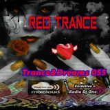 Red Trance - Trance&Dreams 055