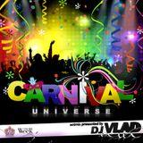 DJ VLAD presents. CARNIVAL UNIVERSE