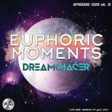 Dreamchaser - Euphoric Moments Episode 029 pt.2