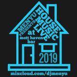menyu presents: HOUSE MUSIC (live at Mott Haven Bar)