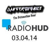 The Detonation Hour - DangerousNile 03.04.14 Radio Hud Uhrs