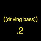 skiller driving bass .2