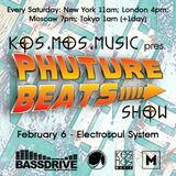 Kos.Mos.Music pres. Phuture Beats Show by Electrosoul System 06.02.2016