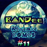B@NĐee - ✪ Rhytmic BOMBS #11 ✪