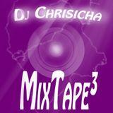 DJ-Chrisicha MixTape³
