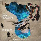 Let's get Trippy! (17.1.12)