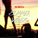 DJ SILVA SUMMER VIBES VOL 2