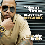 "Flo Rida ""Hello Friday"" MegaMiXx"