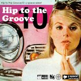 Hip to the Groove10 -y space select