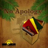 No Apology - 70s Roots Reggae Mix