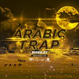 Arabic Trap Mixed By IgnacioDj LMI